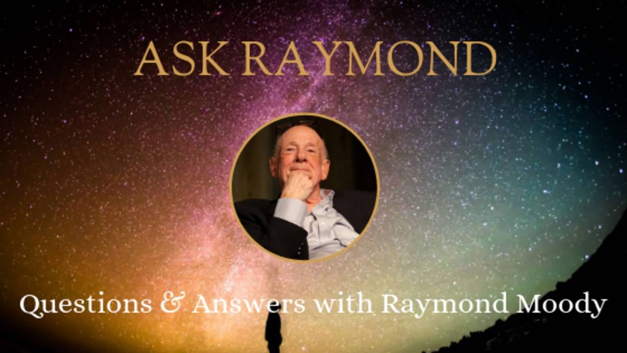 ASK RAYMOND #3: Do people choose their time of death?